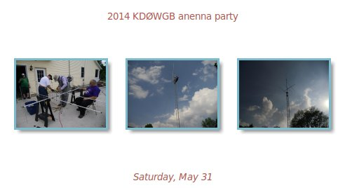 2014 KD0WGB antenna party/
